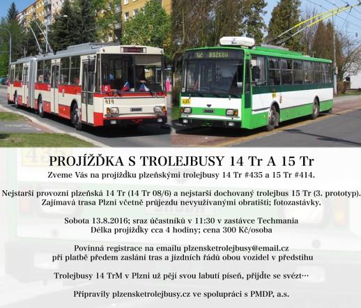 Pozv�nka na proj��ku s trolejbusy 14 Tr a 15 Tr.